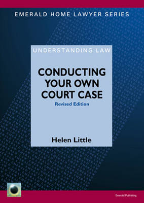 Conducting Your Own Court Case by Helen Little