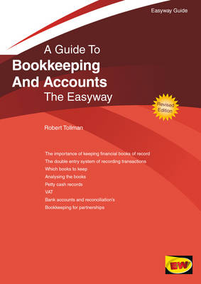 Bookkeeping and Accounts for Small Business The Easyway by Robert Tollman