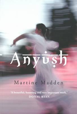 Anyush by Martine Madden