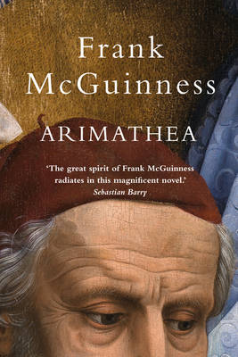 Arimathea by Frank McGuinness