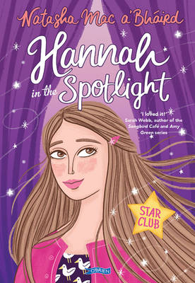 Hannah in the Spotlight by Natasha Mac a'Bhaird