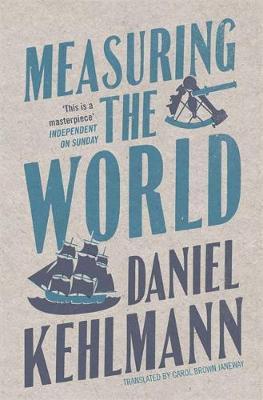 Measuring the World by Daniel Kehlmann