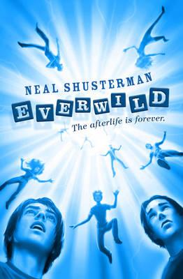 Everwild by Neal Shusterman