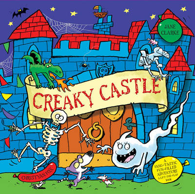 Creaky Castle by Jane Clarke