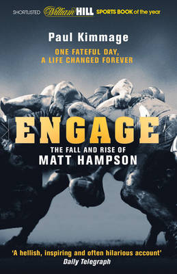 Engage The Fall and Rise of Matt Hampson by Paul Kimmage