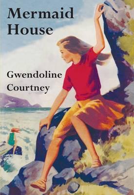 Mermaid House by Gwendoline Courtney