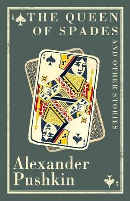 The Queen of Spades and Other Stories by Alexander Pushkin