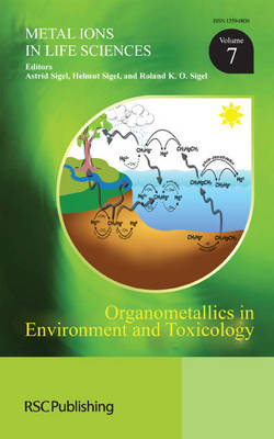 Organometallics in Environment and Toxicology by John S. Thayer