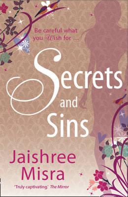 Secrets and Sins by Jaishree Misra