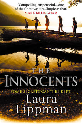 The Innocents (First Published as The Most Dangerous Thing in the US) by Laura Lippman
