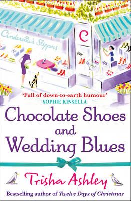 Chocolate Shoes and Wedding Blues by Trisha Ashley