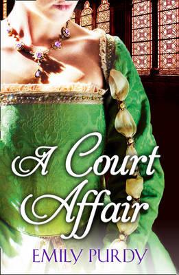 A Court Affair by Emily Purdy