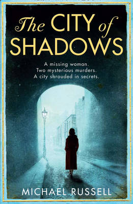 City of Shadows by Michael Russell