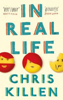 In Real Life by Chris Killen