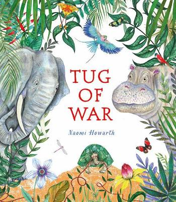 Cover for Tug of War by Naomi Howarth