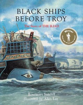 Cover for Black Ships Before Troy by Rosemary Sutcliff