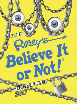 Cover for Ripley's Believe it or Not! 2017 by