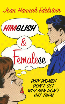 Himglish and Femalese by Jean Hannah Edelstein