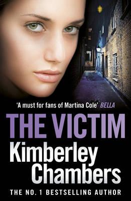 The Victim by Kimberley Chambers