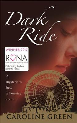 Dark Ride by Caroline Green