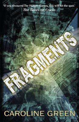 Fragments by Caroline Green