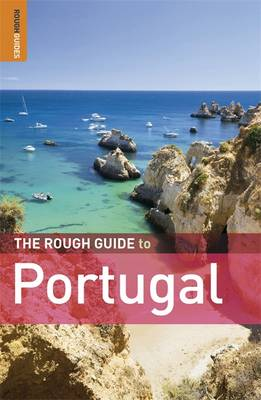 The Rough Guide to Portugal by John Fisher, Matthew Hancock, Jules Brown