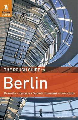 The Rough Guide to Berlin by Christian Williams