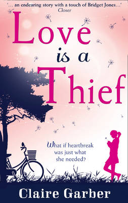 Love is a Thief by Claire Garber