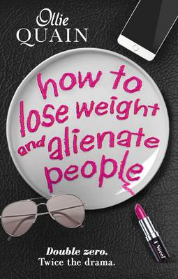 How to Lose Weight and Alienate People by Ollie Quain