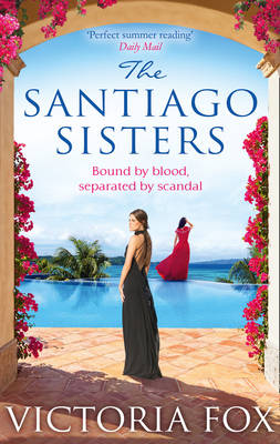 The Santiago Sisters by Victoria Fox