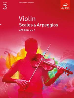Violin Scales & Arpeggios, ABRSM Grade 3 From 2012 by