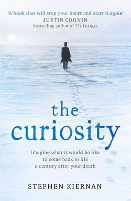 The Curiosity by Stephen Kiernan