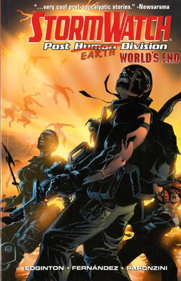 Stormwatch PHD World's End by Ian Edginton, Leandro Fernandez