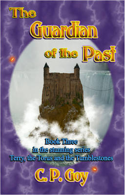 The Guardian of the Past by C. P. Goy