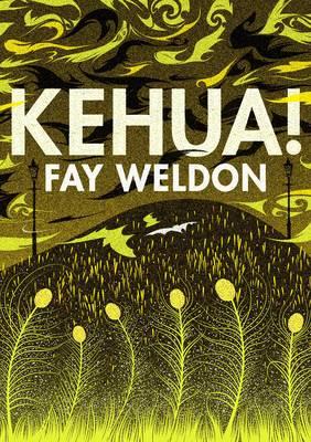 Kehua by Fay Weldon