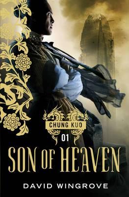 Son of Heaven by David Wingrove