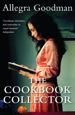 The Cookbook Collector by Allegra Goodman