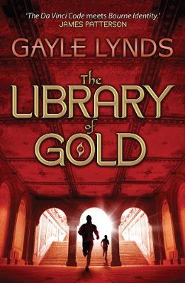 The Library of Gold by Gayle Lynds