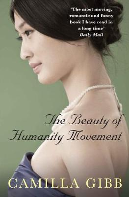 The Beauty of Humanity Movement by Camilla (Author) Gibb