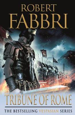 Vespasian: Tribune of Rome by Robert Fabbri