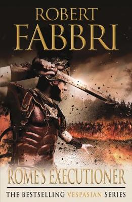 Rome's Executioner by Robert Fabbri