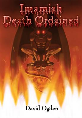 Imamiah Death Ordained by David Ogden