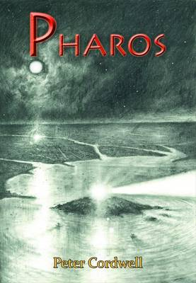 Pharos by Peter Cordwell