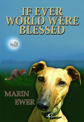 If Ever World Were Blessed by Marin Ewer