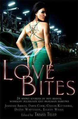 Love Bites The Mammoth Book of Vampire Romance 2 by Trisha Telep