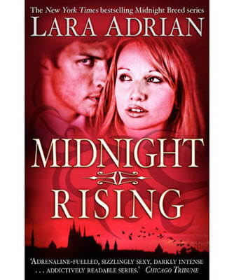 Midnight Rising by Lara Adrian