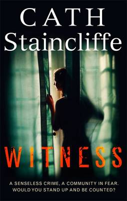 Witness by Cath Staincliffe