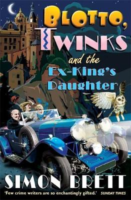 Blotto, Twinks and the Ex-King's Daughter by Simon Brett