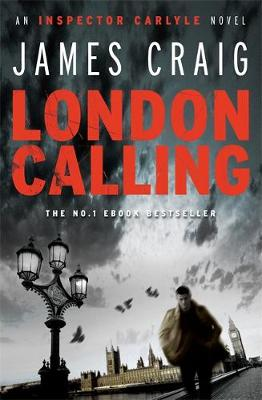 London Calling by James Craig