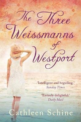 The Three Weissmanns of Westport by Cathleen Schine